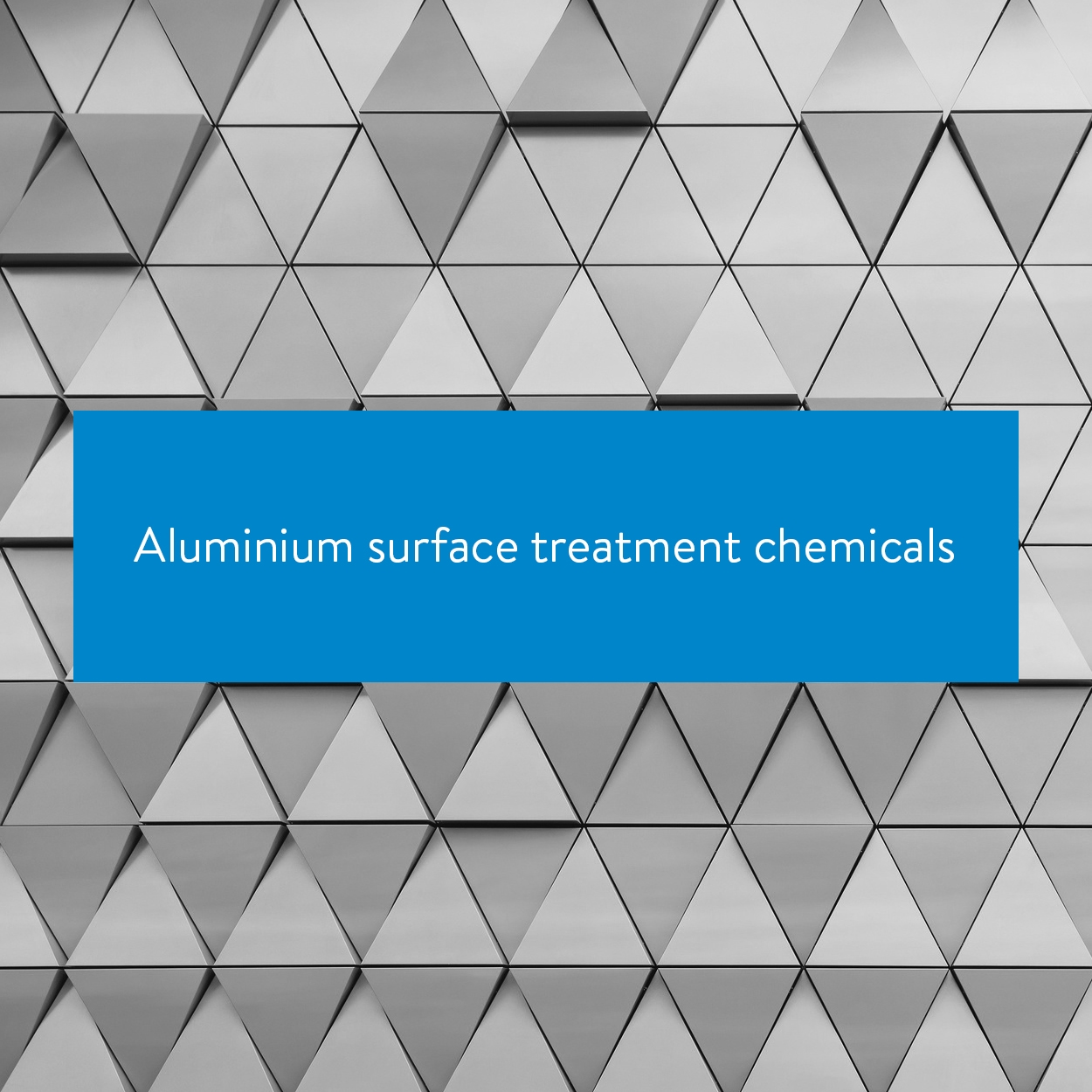 Aluminium surface treatment chemicals